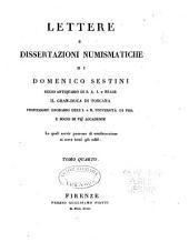Lettere e dissertazioni numismatiche: Volumi 4-6