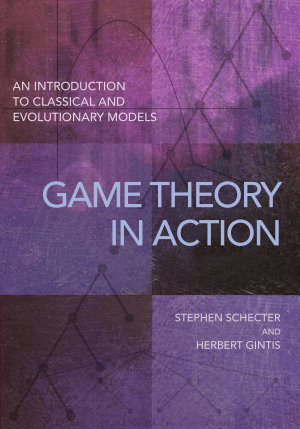 Game Theory in Action PDF