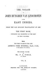 The Voyage of John Huyghen Van Linschoten to the East Indies: From the Old English Translation of 1598 : the First Book, Containing His Description of the East, Nummer 71