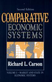 Comparative Economic Systems: Market and State in Economic Systems