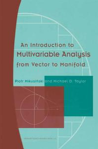 An Introduction to Multivariable Analysis from Vector to Manifold PDF