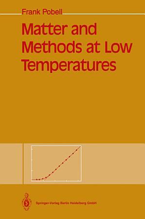 Matter and Methods at Low Temperatures PDF