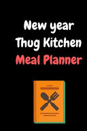 New Year Thug Kitchen Meal Planner