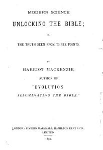Modern Science Unlocking the Bible PDF