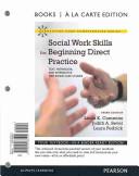 Social Work Skills for Beginning Direct Practice