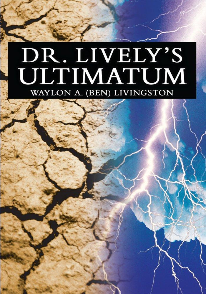 Dr. Lively's Ultimatum