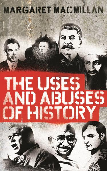 Download The Uses and Abuses of History Book