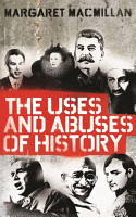 The Uses and Abuses of History PDF