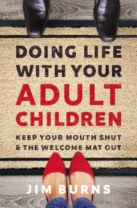 Doing Life with Your Adult Children Book