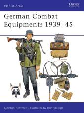 German Combat Equipments 1939–45