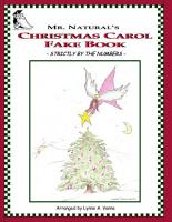 Mr  Natural s Christmas Carol Fake Book   Strictly by the Numbers   PDF