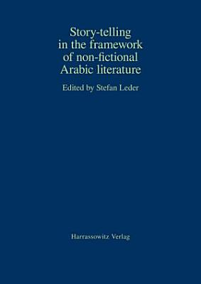 Story telling in the Framework of Non fictional Arabic Literature PDF