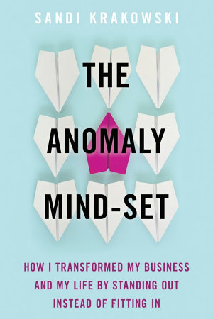 The Anomaly Mind Set