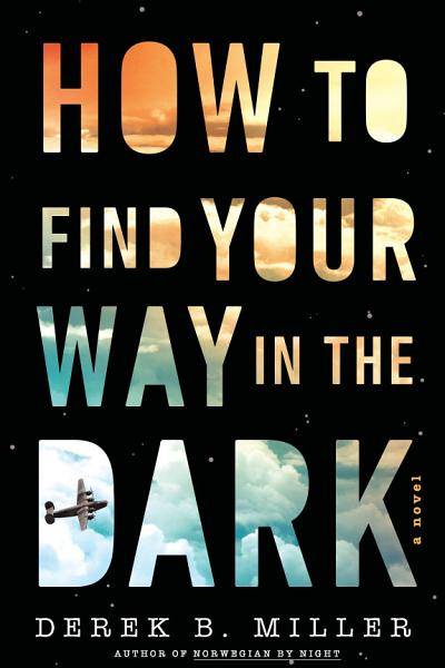 Download How to Find Your Way in the Dark Book