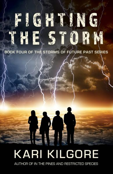 Download Fighting the Storm Book