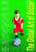 The Global Art of Soccer