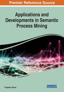 Applications and Developments in Semantic Process Mining PDF