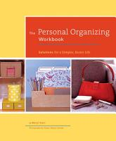 The Personal Organizing Workbook PDF
