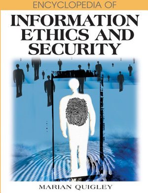 Encyclopedia of Information Ethics and Security PDF
