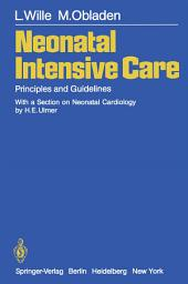 Neonatal Intensive Care: Principles and Guidelines