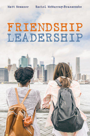 Friendship Leadership