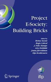 Project E-Society: Building Bricks: 6th IFIP Conference on e-Commerce, e-Business and e-Government (I3E 2006), October 11-13, 2006, Turku, Finland