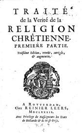 Traite de la verite de la religion chretienne. 3. ed. Bd 1 - 3. Bd. 3 mit dem Titel: Traite de la divinite de notre seigneur Jesus Christ. 1690