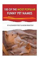 100 of the Most Popular Funny Pet Names PDF