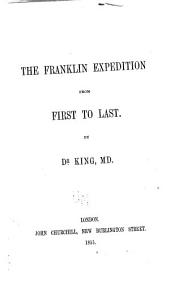 The Franklin Expediton from First to Last