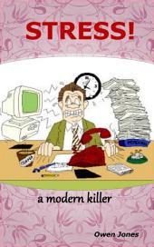 Stress - the Modern Killer