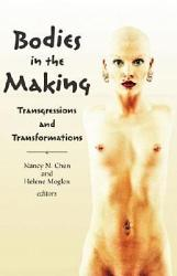 Bodies In The Making Book PDF