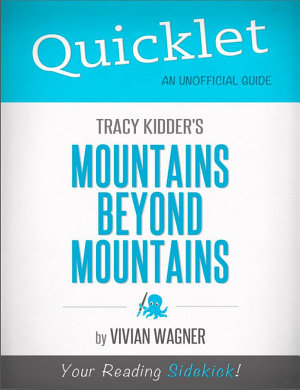 Quicklet on Tracy Kidder s Mountains Beyond Mountains