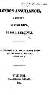 London Assurance, a comedy, in five acts