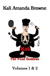 Kali, The Food Goddess