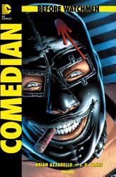 Before Watchmen  Band 3  Comedian PDF