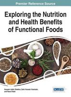 Exploring the Nutrition and Health Benefits of Functional Foods PDF
