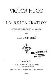 Victor Hugo et la restauration: étude historique et littéraire
