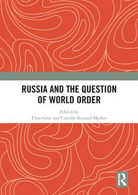 Russia and the Question of World Order