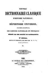 Nouveau dictionnaire classique d'histoire naturelle; ou, Répertoire universel des sciences naturelles et physiques: Volume6