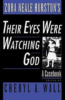 Zora Neale Hurston s Their Eyes Were Watching God Book