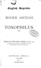 Toxophilus: 1545...