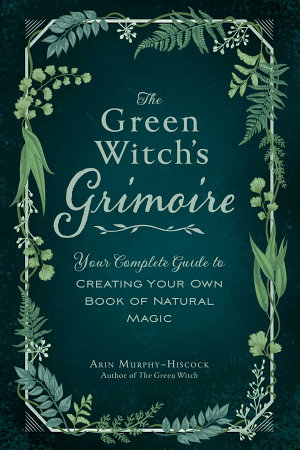 The Green Witch s Grimoire