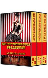 Big Top Gender Swap Collection: Books I-III