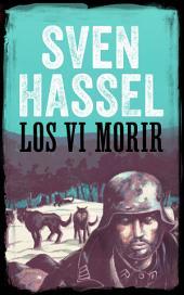 Los vi morir: Edición española