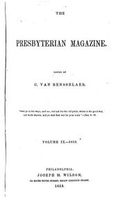 The Presbyterian Magazine: Volume 9