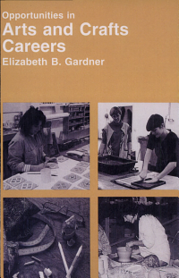 Opportunities in Arts and Crafts Careers PDF
