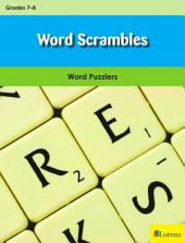 Word Scrambles: Word Puzzlers for Grades 7-8