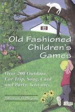 Old Fashioned Children   s Games PDF