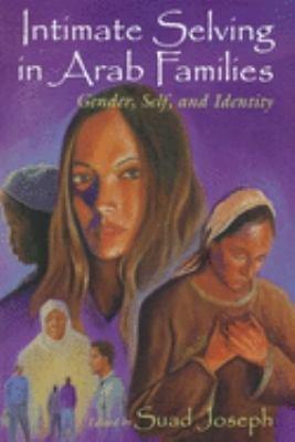 Intimate Selving in Arab Families