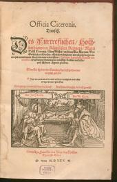 Officia Ciceronis teutsch: Des ... Marci Tullii Ciceronis Drey Bücher an seinen Son Marcum Von Gebürlichen Wercken